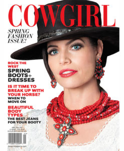 Cowgirl Magazine Spring Fashion Boots Dresses Horse Break Up Booty Jeans Body Types