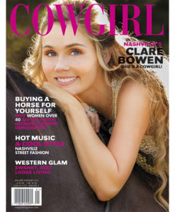 Cowgirl Magazine Clare Bowen Nashville Street Fashion Horse Buying Sexy Lodge Living Women Over 40