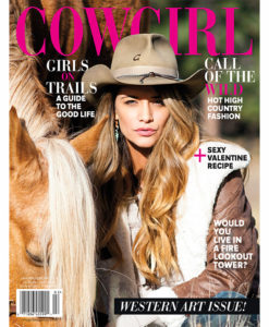 Cowgirl Magazine High Country Fashion Valentine Recipe Girls On Trails Fire Lookout Tower Home Western Art