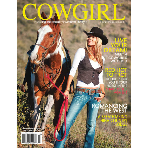 Cowgirl Magazine January-February 2013 Cover | Live Your Cowgirl Dream
