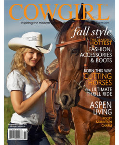 Cowgirl Magazine Fashion Accessories Cutting Horses Ultimate Thrill Ride Aspen Living