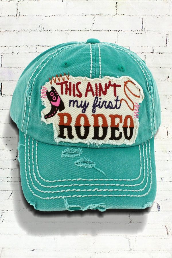 Distressed Turquoise This Ain't My First Rodeo Cowgirl Ball Cap