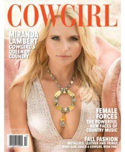 Cowgirl Magazine SepOct2019 - Miranda Lambert Queen of Country